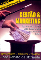 GESTAO E MARKETING - AGRESSIVA SOLUCAO PARA LEVAR A...