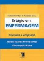 FUNDAMENTOS E PRATICAS PARA ESTAGIO EM ENFERMAGEM