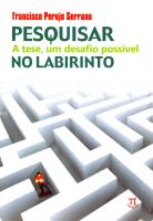 PESQUISAR NO LABIRINTO - A TESE UM DESAFIO POSSIVEL