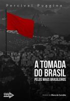 TOMADA DO BRASIL, A