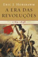 ERA DAS REVOLUCOES, A - 1789-1848 - 25ª