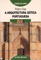 ARQUITECTURA GOTICA PORTUGUESA, A