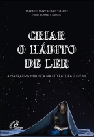 CRIAR O HÁBITO DE LER