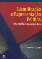 IDENTIFICACAO E REPRESENTACAO POLITICA: UMA ANALISE DO DISCURSO DE LULA - 1