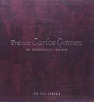 PREMIO CARLOS GOMES: UMA RETROSPECTIVA (1996-2006)