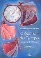 SENHOR DO TEMPO E OUTRAS HISTORIAS, O
