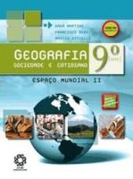 GEOGRAFIA SOCIEDADE E COTIDIANO 9° ANO