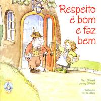 RESPEITO E BOM E FAZ BEM