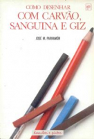 COMO DESENHAR COM CARVAO SANGUINA E GIZ
