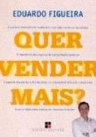 QUER VENDER MAIS - O QUE TODO EMPRESARIO DE VENDAS...