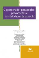 O COORDENADOR PEDAGÓGICO - PROVOCAÇÕES E POSSIBILIDADES DE ATUAÇÃO