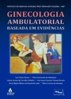 GINECOLOGIA AMBULATORIAL BASEADA EM EVIDENCIAS