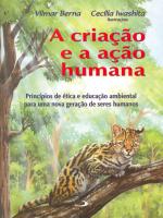CRIACAO E A ACAO HUMANA, A