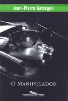 MANIPULADOR, O