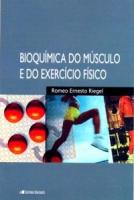 BIOQUIMICA DO MUSCULO E DO EXERCICIO FISICO