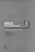 BRASIL EM DESENVOLVIMENTO VOL.2 - INSTITUICOES,POLI...