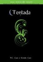 TENTADA- THE HOUSE OF NIGHT LIVRO 06