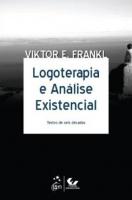 LOGOTERAPIA E ANÁLISE EXISTENCIAL