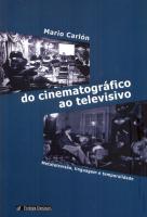DO CINEMATOGRÁFICO AO TELEVISIVO