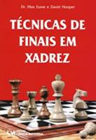 TECNICAS DE FINAIS EM XADREZ