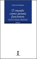 MUNDO COMO JAMAIS FUNCIONOU, O - VOL. II - CARTAS DE UM TERRÁQUEO AO PLANET