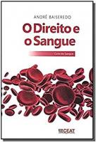 DIREITO E O SANGUE, O