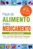 FACA DO ALIMENTO O SEU MEDICAMENTO - PREVINA DOENCAS