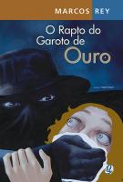 RAPTO DO GAROTO DE OURO, O