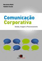 COMUNICAÇÃO CORPORATIVA - GESTÃO, IMAGEM E POSICIONAMENTO