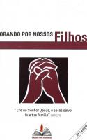 ORANDO POR NOSSOS FILHOS - ESPIRAL