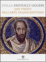 SAN PAOLO NELL  ARTE PALEOCRISTIANA