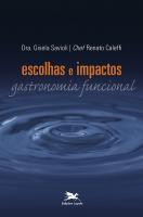ESCOLHAS E IMPACTOS