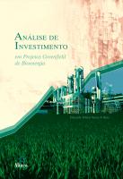 ANALISE DE INVESTIMENTO EM PROJETOS GREENFIELD DE BIOENERGIA - 1
