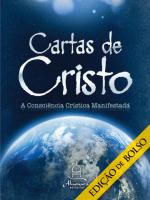 CARTAS DE CRISTO DE BOLSO - A CONSCIENCIA CRISTICA MANIFESTADA - EDICAO INTEGRAL