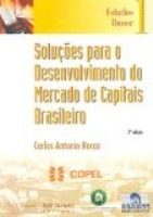 SOLUCOES PARA O DESENVOLVIMENTO DO MERCADO DE CAPITAIS.