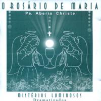 CD ROSARIO DE MARIA, O - VOL. 2 MISTERIOS LUMINOSOS DRAMATIZADOS