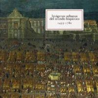 IMAGENES URBANA MUNDO HISPANICO (1493-1780)