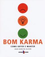 BOM KARMA - COMO OBTER E MANTER