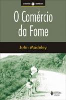 COMÉRCIO DA FOME, O