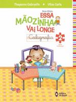 ESSA MAOZINHA VAI LONGE - CALIGRAFIA 2 ANO - NOVA EDIÇÃO