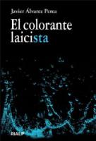 COLORANTE LAICISTA, EL - 1ª