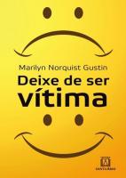 DEIXE DE SER VITIMA - DICAS PARA O CRESCIMENTO PESSOAL