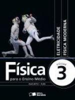 FISICA PARA ENSINO MEDIO VOL 3