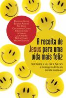 RECEITA DE JESUS PARA UMA VIDA MAIS FELIZ, A