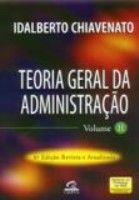 TEORIA GERAL DA ADMINISTRAÇÃO - VOL 2