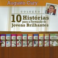 COLEÇÃO 10 HISTÓRIAS PARA FORMAÇÃO DE JOVENS BRILHANTES