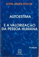 AUTO-ESTIMA E A VALORIZACAO DA PESSOA HUMANA, A