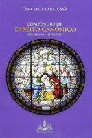 COMPÊNDIO DE DIREITO CANÔNICO AO ALCANCE DE TODOS