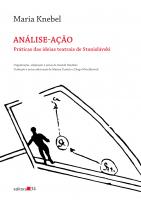 ANÁLISE-AÇÃO - PRÁTICAS DAS IDEIAS TEATRAIS DE STANISLÁVSKI