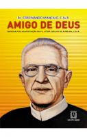 AMIGO DE DEUS - NOVENA PELA BEATIFICACAO DE PE. VITOR COELHO DE ALMEIDA